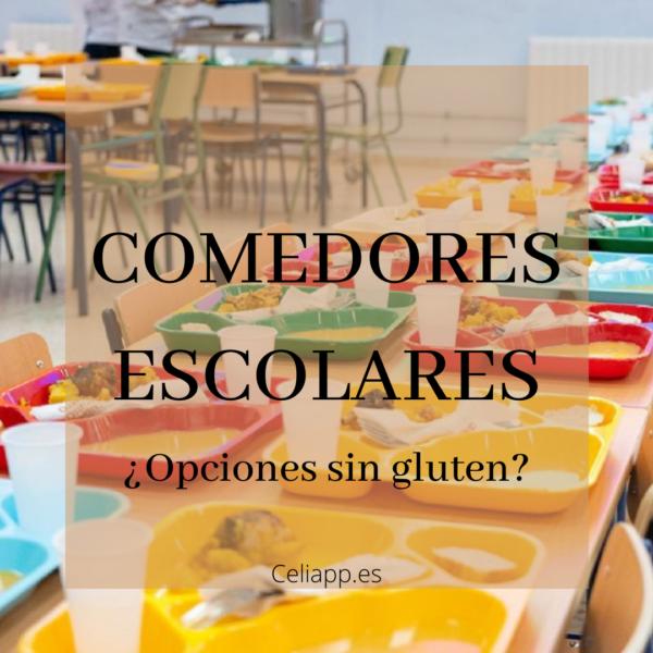 Celiacos en el comedor escolar