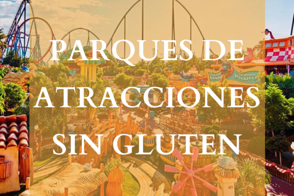 Parques de atracciones sin gluten